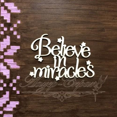 """Чипборд картонный """"Believe in miracles"""", 64*46 мм"""